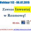 Thumbnail image for Webinar 112 – 06.07.2015 – Jak Rozmawiać z Nieznajomą Dziewczyną? Zawsze Inwestuj W Rozmowę!