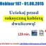 Thumbnail image for Webinar 107 – 01.06.2015 – Toksyczne Kobiety – Typy Kobiet od Których Trzeba Uciekać